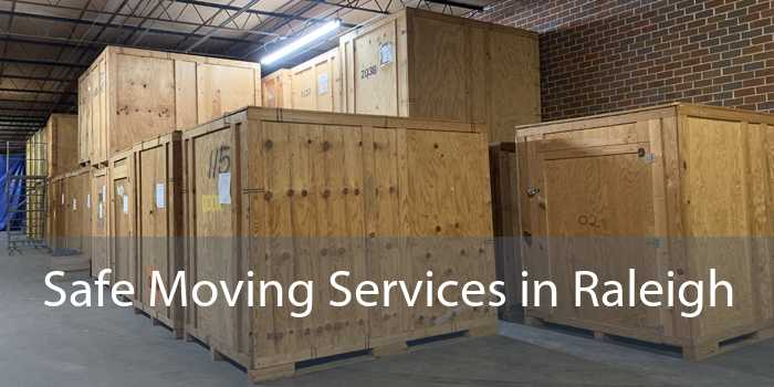 Safe Moving Services in Raleigh
